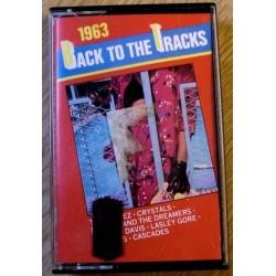 Back To The Tracks: 1963 (kassett)