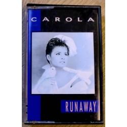 Carola: Runaway (kassett)
