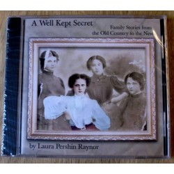 A Well Kept Secret: Family Stories from the Old Country to the New (lydbok)