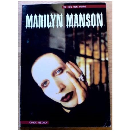 Marilyn Manson - In his own words (biografi)