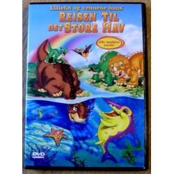 Lillefot og vennene hans: Reisen til det store hav (DVD)