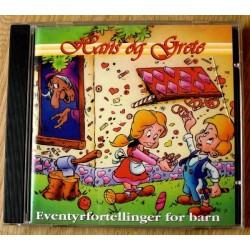 Eventyrfortellinger for barn - Hans og Grete (lydbok)
