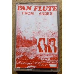Pan Flute From Andes - William & Adolfo (kassett)