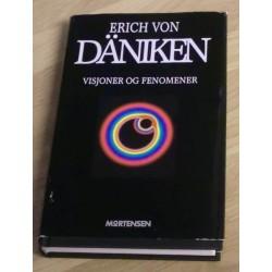 Erich von Däniken: Visjoner og fenomener