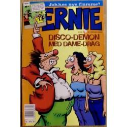 Ernie: 1998 - Nr. 10 - Disco-demon med dame-drag