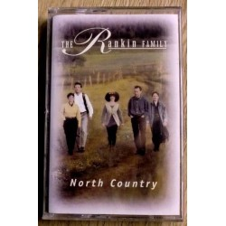 The Rankin Family: North Country (kassett)
