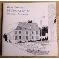 Gamle Tønsberg: Storgaten 55 - Det spøker i Kossegården