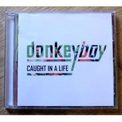 Donkeyboy: Caught In A Life (CD)