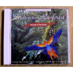 Birds in the Rainforest: Sound of Earth (CD)