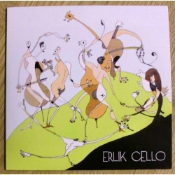 Erlik Cello: Oslo-Filharmoniens Cellister med Solister (CD)