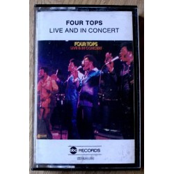 Four Tops: Live And In Concert (kassett)