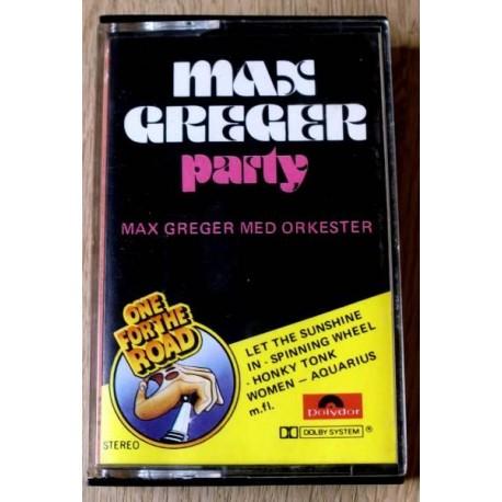 Max Greger Party (Max Greger med orkester) (kassett)