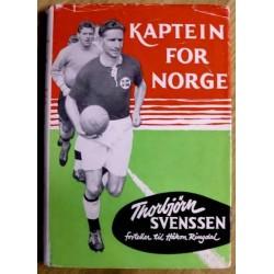 Kaptein for Norge: Thorbjørn Svenssen forteller til Håkon Ringdal