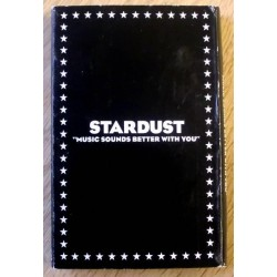 Stardust: Music Sounds Better With You (kassett)
