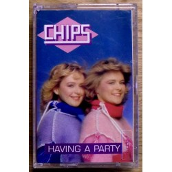 Chips: Having a Party