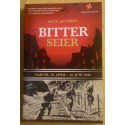 Bitter Seier - Narvik 10.apil - 10. juni 1940