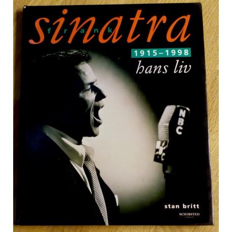 Frank Sinatra: 1915 - 1998 - Hans liv
