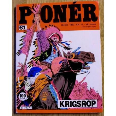Pioner: 1987 - Uke 8 - Nr. 61 - Krigsrop