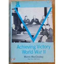 Achieving Victory World War II