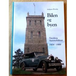 Bilen og byen: Tønsberg Automobilklub 1924-1999