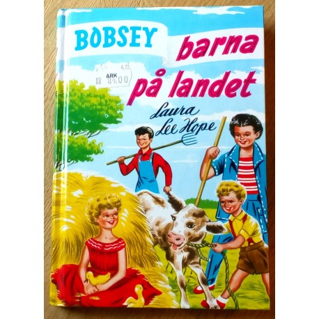 Bobsey-barna: Nr. 2 - Bobsey-barna på landet