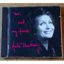 Anita Thallaug: Me and my friends! (CD)