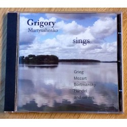 Grigory Martyushenko sings Grieg, Mozart, Bortniansky, Handel and others (CD)