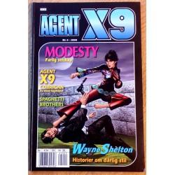 Agent X9: 2006 - Nr. 9 - Farlig selskap