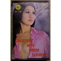 Greatest Hits from Tijuana
