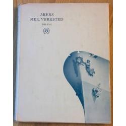 Akers Mek. Verksted 1841 - 1951