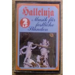 Halleluja: Musik für festliche stunden (kassett)