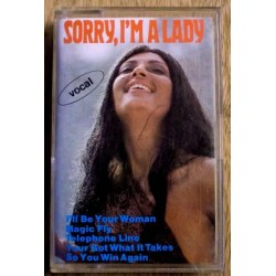 Sorry, I'm a lady (kassett)
