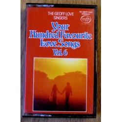 Your Hundred Favourite Love Songs: Vol. 6 (kassett)
