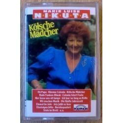 Marie Luise Nikuta: Kölsche Mädcher (kassett)