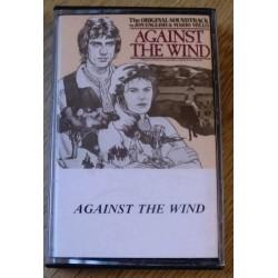 Against The Wind - The Original Soundtrack (kassett)