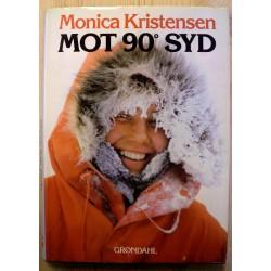 Monica Kristensen: Mot 90 grader syd