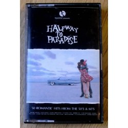 Halfway to Paradise (kassett)