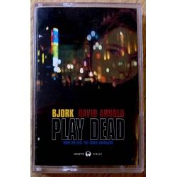 Bjork og David Arnold: Play Dead (kassett)