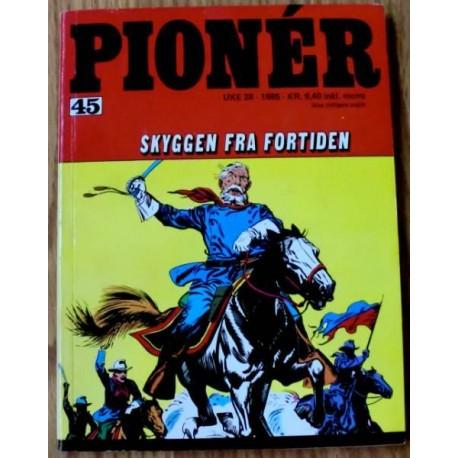 Pioner: 1985 - Nr. 45 - Skyggen fra fortiden
