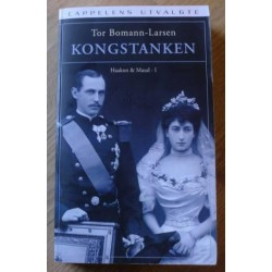 Kongstanken: Haakon & Maud - I