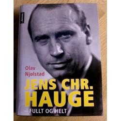 Jens Chr. Hauge: Fullt og helt