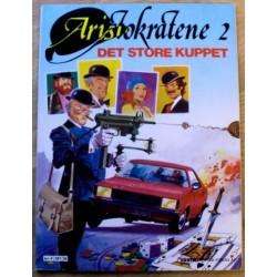Aristokratene: Nr. 2 - Det store kuppet (1981)