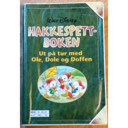 Hakkespettboken: Ut på tur med Ole, Dole og Doffen