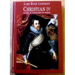 Christian IV: Konge av Danmark og Norge