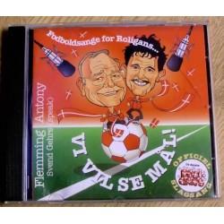 Vi vil se mål - Fodboldfest for Roligans (CD)