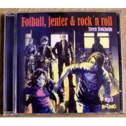Fotball, jenter & rock'n roll - Steen Stokholm (CD / MP3)