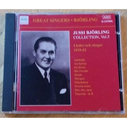 Jussi Björling Collection Vol. 5 - Lieder och sånger 1939-52