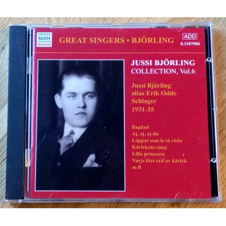 Jussi Björling Collection Vol. 6 - Jussi Björling alias Erik Odde Schlager 1931-35 (CD)