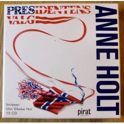 Anne Holt: Presidentens Valg (lydbok)