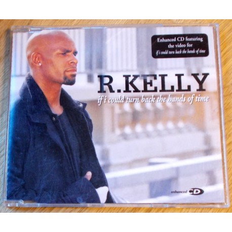 R. Kelly: If I could Turn Back the Hands of Time (CD)